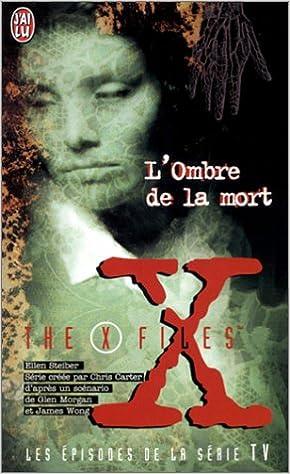 Lire en ligne L'Ombre de la mort : The X Files pdf