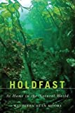 img - for Holdfast: At Home in the Natural World (Northwest Reprints Book) book / textbook / text book