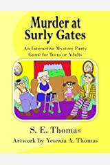 Murder at Surly Gates: An Interactive Party Game for Teens and Adults Paperback