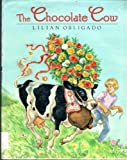 The Chocolate Cow, Lilian Obligado, 0671738526