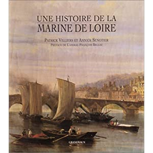 Une histoire de la marine de Loire par Villiers