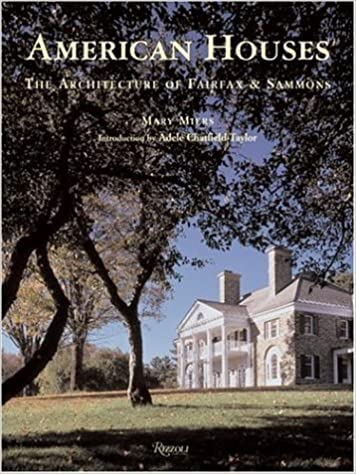 American houses the architecture of fairfax sammons classical american houses the architecture of fairfax sammons classical america mary miers adele chatfield taylor 9780847828579 amazon books fandeluxe Image collections