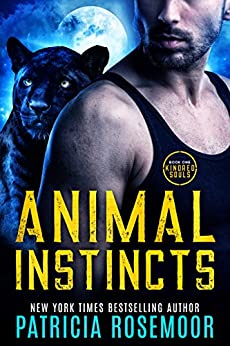 Animal Instincts (Kindred Souls Book 1) by [Rosemoor, Patricia]