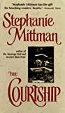 The Courtship, Stephanie Mittman, 0440221811