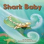 Shark Baby | Ann Downer