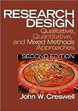 Research Design: Qualitative, Quantitative, and Mixed Method Approaches