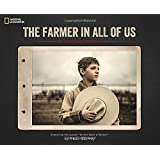 The Farmer in All of Us: An American Portrait