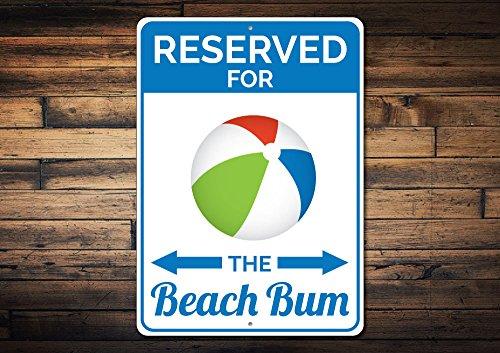 Beach Bum Parking Sign Beach Lover Gift Gift for Beach Bum Family Beach Ball Sign Metal Beach House Decor - Quality Aluminum 10