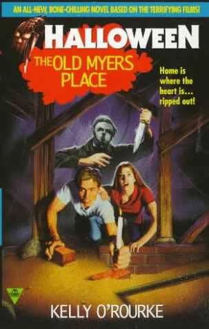 (The Old Myers Place (Halloween, Book)
