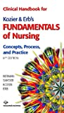 img - for Clinical Handbook for Kozier & Erb's Fundamentals of Nursing (8th Edition) book / textbook / text book