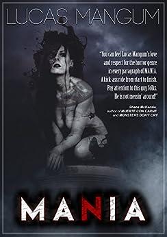 Mania by [Mangum, Lucas]