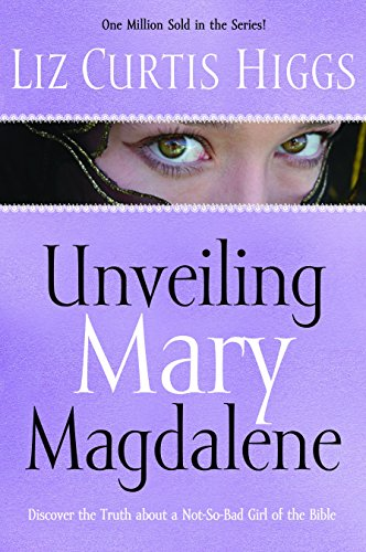 Unveiling Mary Magdalene: Discover the Truth About a Not-So-Bad Girl of the Bible (Intel Bunny)
