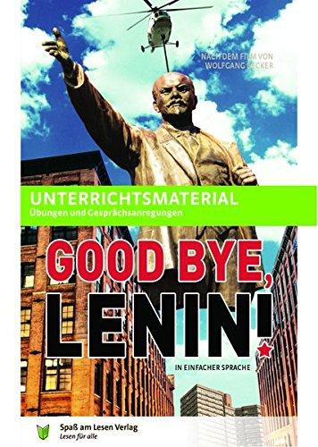 Unterrichtsmaterial zu 'Good Bye, Lenin'