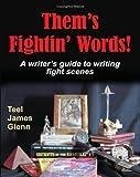 Them's Fightin' Words, Teel James Glenn, 1934258113