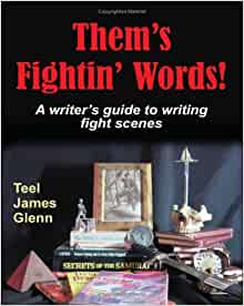 Them S Fightin Words A Writer S Guide To Writing Fight