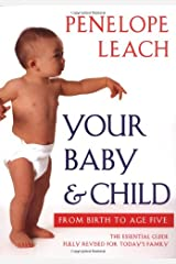 Your Baby and Child: From Birth to Age Five (Revised Edition) Paperback