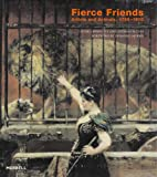 Fierce Friends, Louise Lippincott and Andreas Bluhm, 1858943000