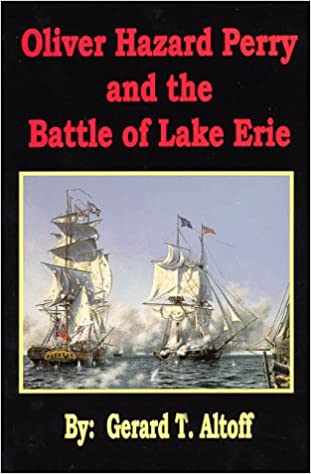 Amazon com: Oliver Hazard Perry and the Battle of Lake Erie
