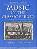 Music in the Classic Period (4th Edition) 4th Edition
