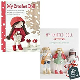 My Crochet Doll And My Knitted Doll 2 Books Bundle Collection With