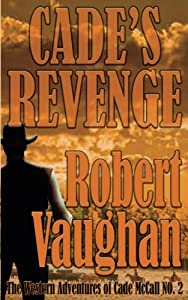 when hell came to texas vaughan robert