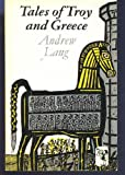 Tales of Troy and Greece, Andrew Lang, 0571049842