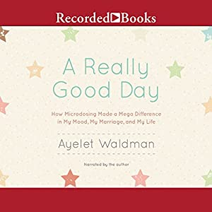 A Really Good Day Hörbuch