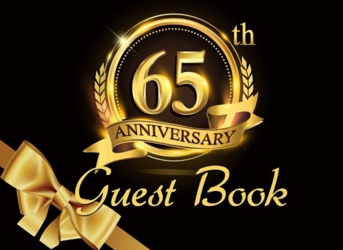 65th Anniversary Guest Book: Black & Gold Guest Book for 65th Birthday Party & Sapphire Anniversary