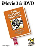 iMovie3 &iDVD: The Missing Manual, David Pogue, 0596005075