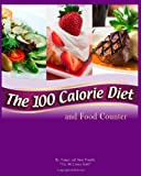 The 100 Calorie Diet and Food Counter, Tammy Trimble and Susie Trimble, 1450549934