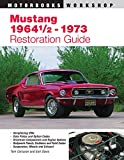 img - for Mustang 1964 1/2 - 73 Restoration Guide (Motorbooks Workshop) book / textbook / text book