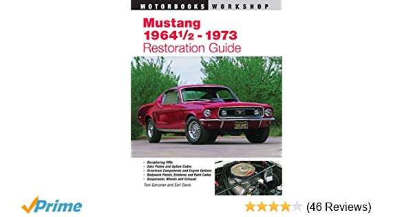 Mustang 1964 12 73 restoration guide motorbooks workshop tom mustang 1964 12 73 restoration guide motorbooks workshop tom corcoran earl davis 0752748305526 amazon books fandeluxe Image collections