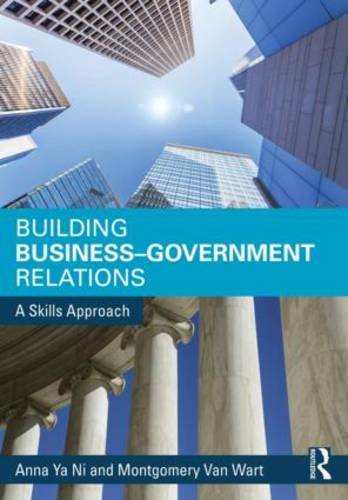 - Building Business-Government Relations: A Skills Approach