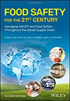 Food Safety for the 21st Century, 2nd Edition Front Cover