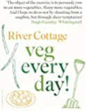 (River Cottage Veg Every Day!) By Hugh Fearnley-Whittingstall (Author) Hardcover on (Sep , 2011)