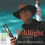 Wildlight | David Metzenthen