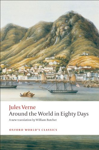 Around the World in Eighty Days (Oxford World's Classics)
