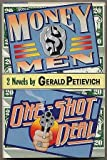 Money Men and One Shot Deal, Gerald Petievich, 0151698929