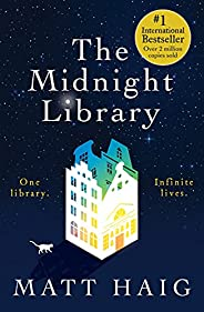 The Midnight Library: A Novel