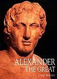 Alexander the Great, John Warry, 1841762512