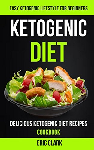 Ketogenic Diet Delicious Lifestyle Beginners product image