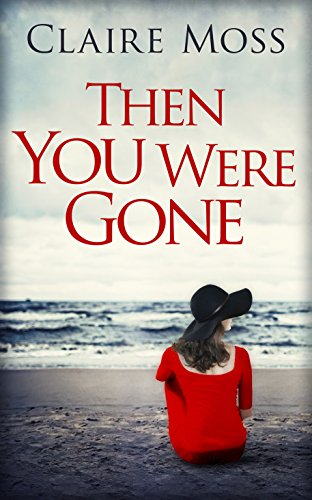 Then Were Gone Claire Moss ebook product image