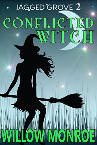 Sweet Sexy Witch (Conflicted Witch (Jagged Grove Book 2))