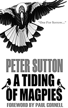 A Tiding Of Magpies by [Sutton, Peter]