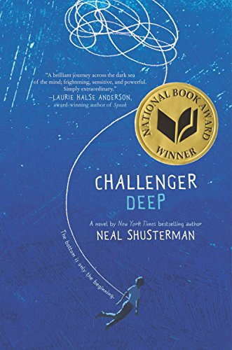 Challenger Deep by [Shusterman, Neal]