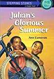 img - for Julian's Glorious Summer (A Stepping Stone Book) book / textbook / text book