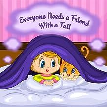 Tout le monde a besoin d'un ami avec une queue: Tout le monde a besoin d'un ami  à pattes (French Edition)