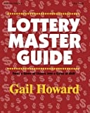Lottery Master Guide: Turn a Game of Chance Into