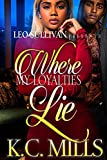 Download Where My Loyalties Lie in PDF ePUB Free Online