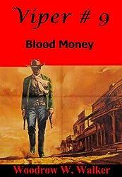 Viper # 9 (Blood Money)